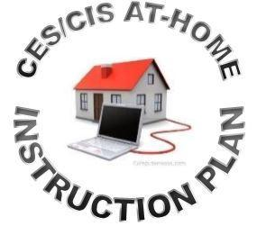 CES/CIS AT-HOME INSTRUCTION PLAN