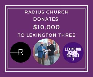 RADIUS Church Donates $10,000 to Lexington Three