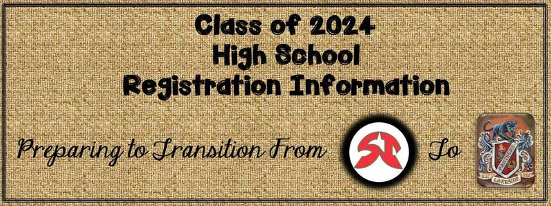 Class of 2024 - Preparing for 2020-21 High School Registration Featured Photo