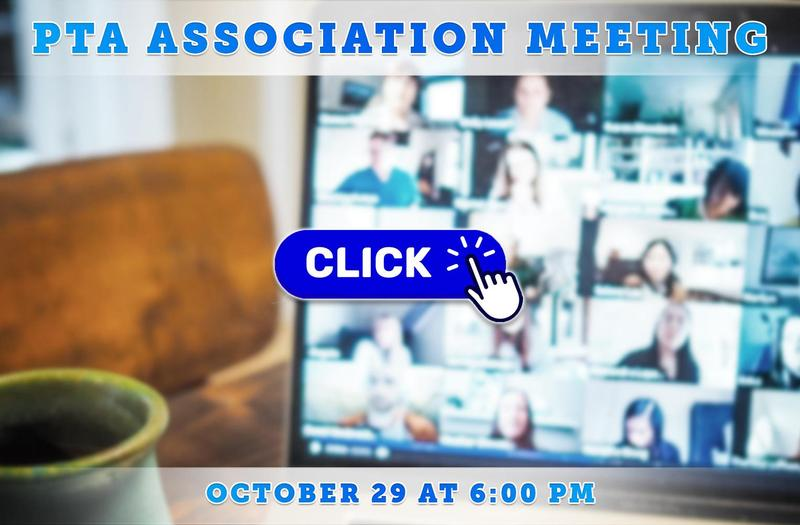 1st PTA Association Meeting on October 29 at 6:00 PM