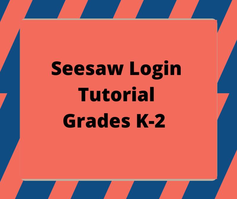 Seesaw Login Tutorial for Grades K-2