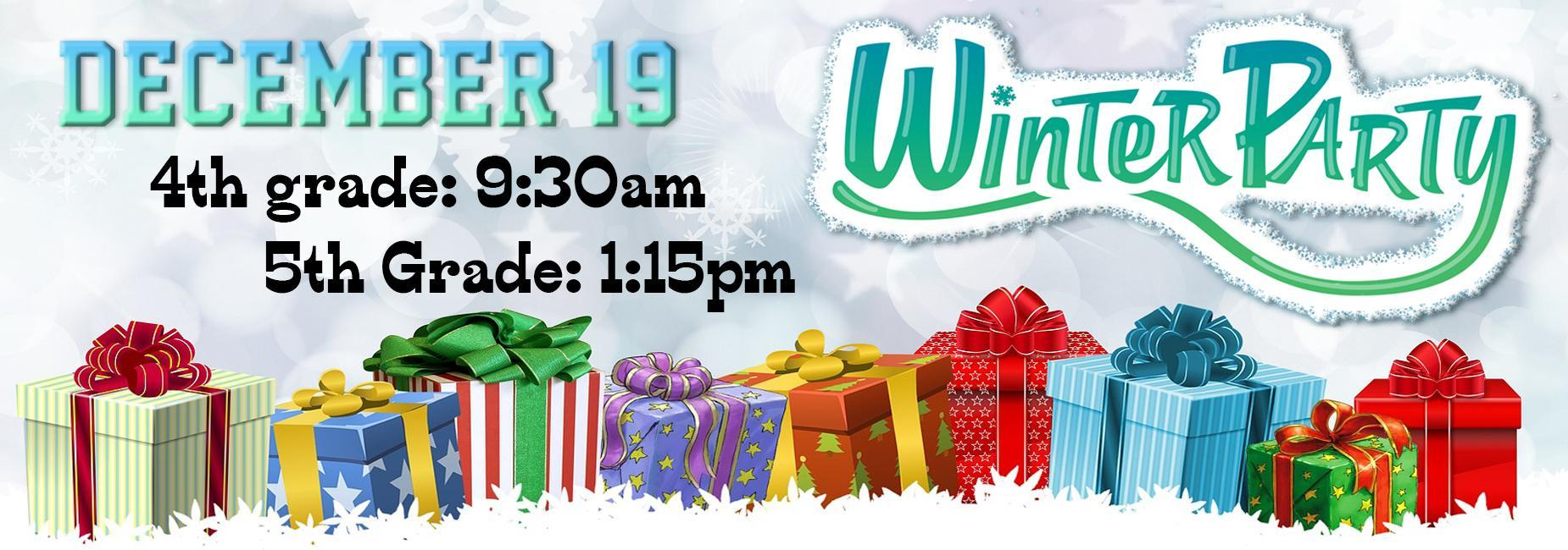 Winter Classroom Parties December 19th