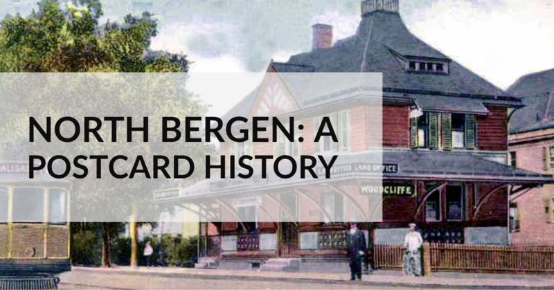North Bergen: A postcard history