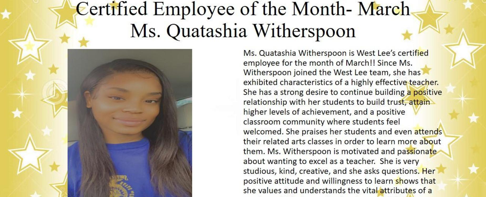 Certified Employee for the Month of March- Ms. Quatashia Witherspoon, 5K Teacher