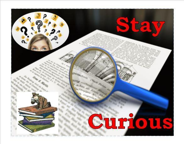 Stay Curious Poster with picture of magnifying glass on text