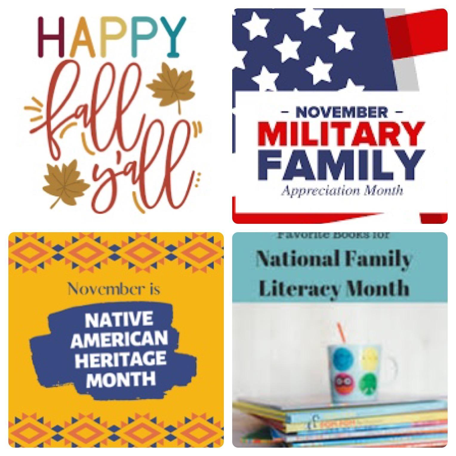 November Month Celebrations Pic Collage: Happy Fall, Military Family Month, Native American Heritage Month, and National Family Literacy Month