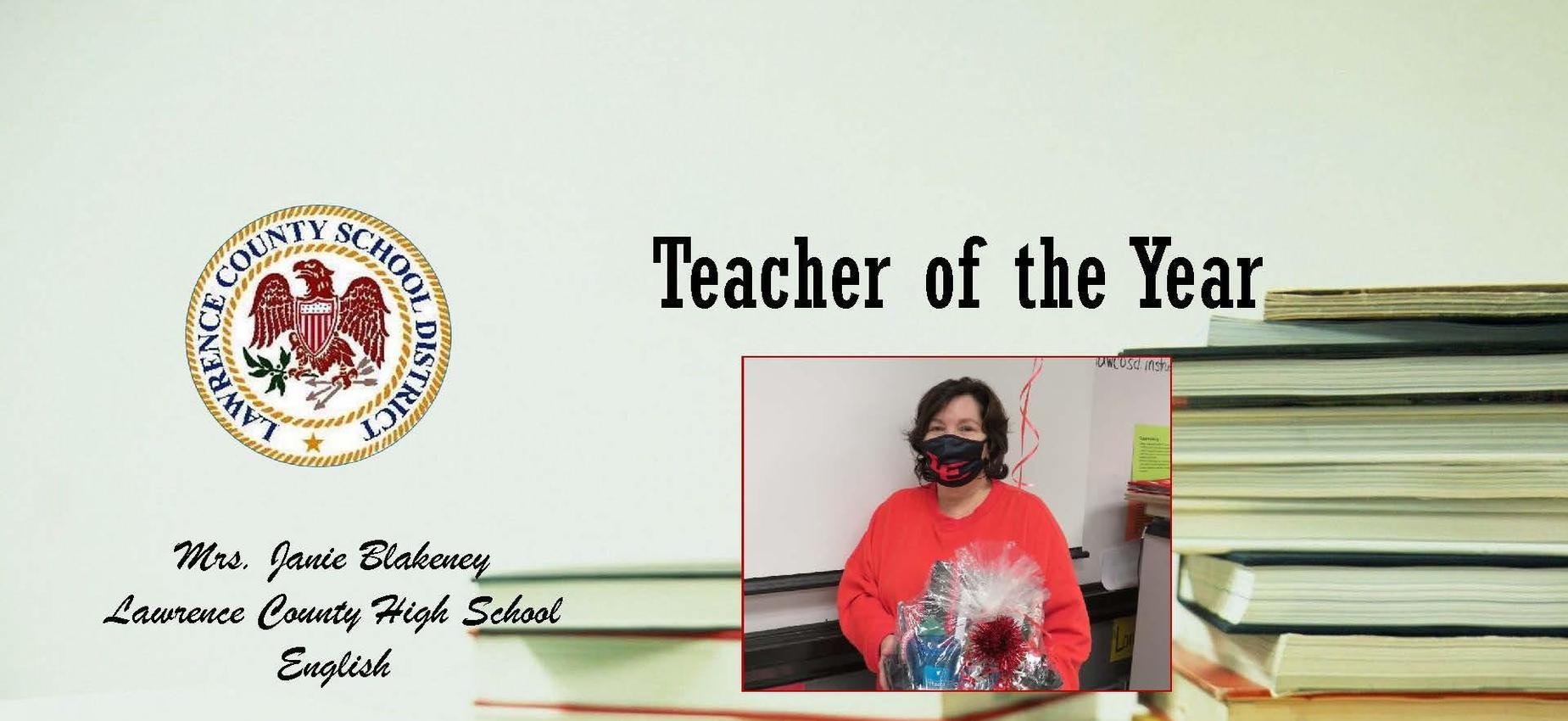 District Teacher of the Year 2020- Mrs. Janie Blakeney