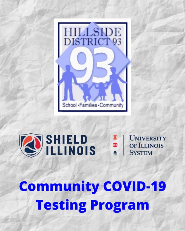 HSD #93 partners with Shield Illinois (U of I.) to provide salvia-based COVID-19 tests for our families/community FREE OF CHARGE.