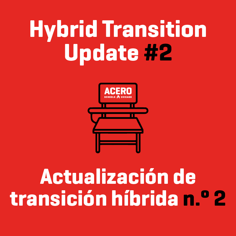 Click here to read our second hybrid learning transition update Haga clic aquí para leer nuestra segunda actualización de transición de aprendizaje híbrido