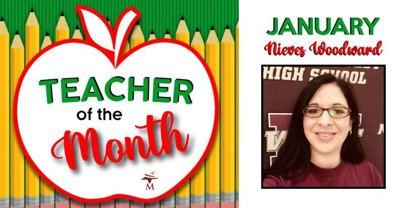 January Teacher of the Month - Nieves Woodward