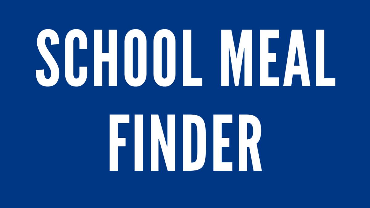 CLICK FOR SCHOOL MEAL FINDER