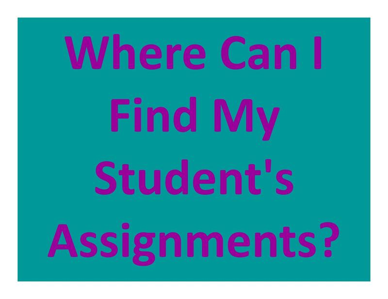 reads: Where Can I Find My Student's Assignments? in purple text/teal background