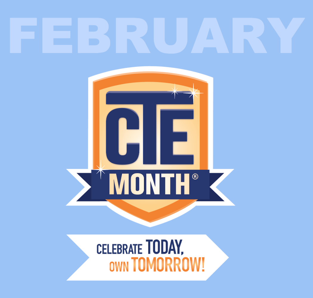 Celebrate CTE Month!
