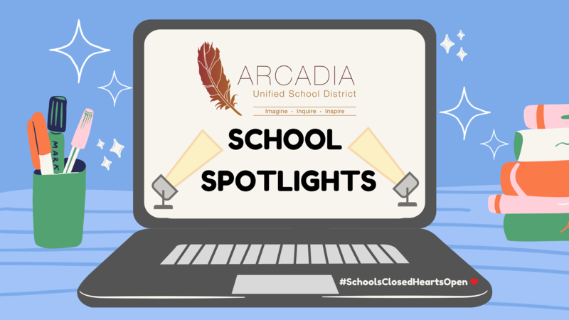 Arcadia Unified School Spotlights Template
