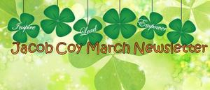 Coy March Newsletter