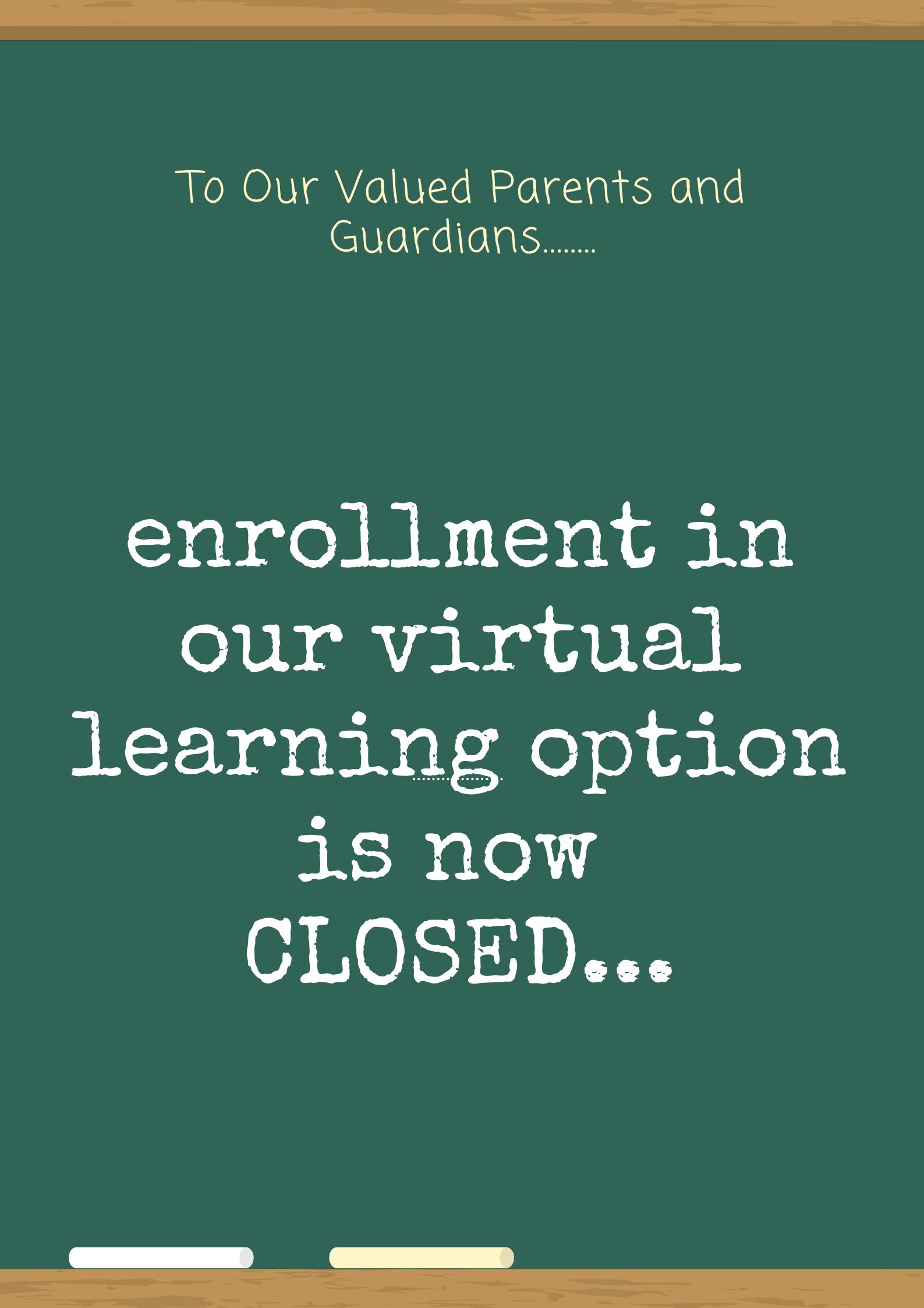 Closed Enrollment