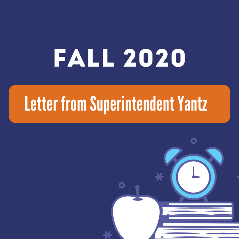 Fall 2020 Letter from Superintendent Yantz