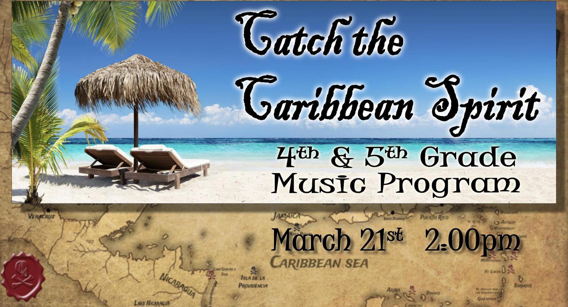 Catch the Caribbean Spirit - Music Program