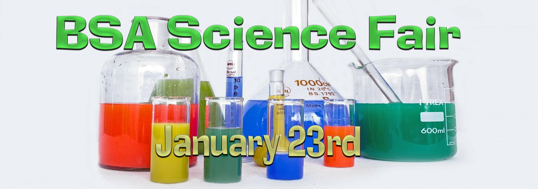 BSA Science Fair January 23rd