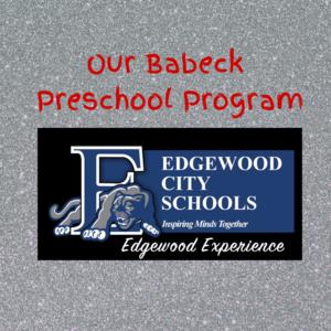 Babeck Preschool Edgewood Experience