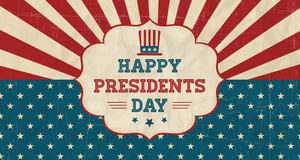 Happy Presidents Day; red and white stripes, blue stars.