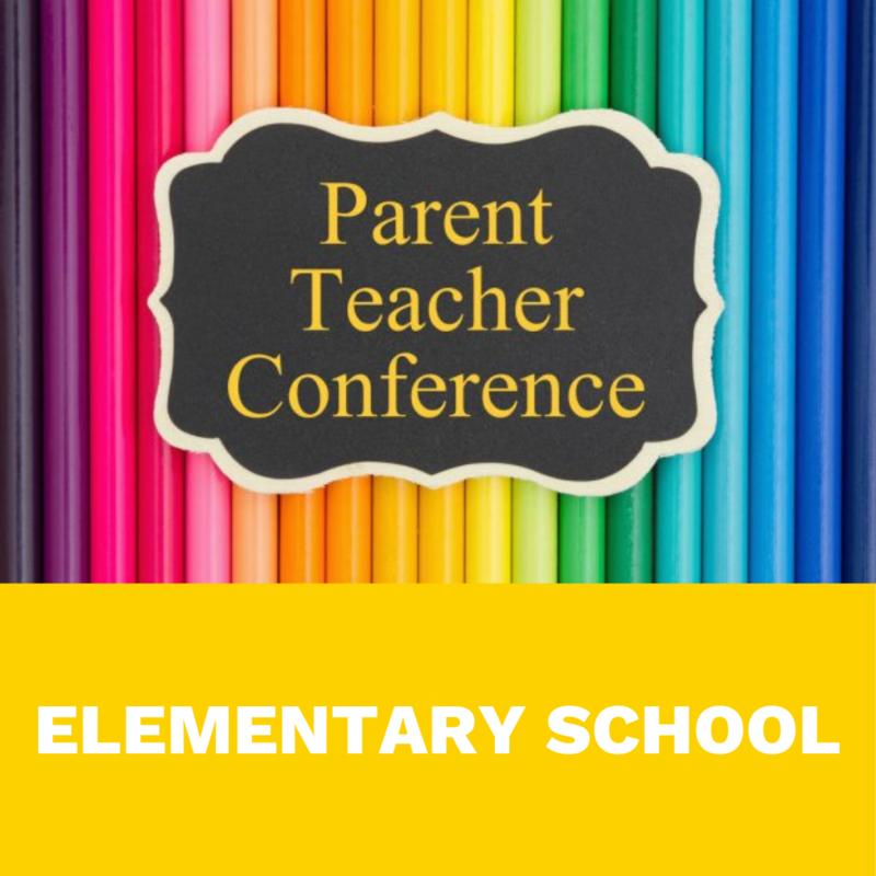 ELEMENTARY parent teacher conference