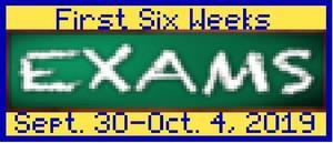 1st Six Weeks Exams.JPG