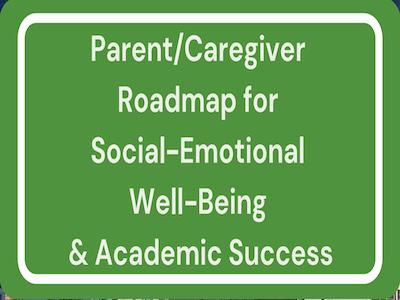 Parent/Caregiver Roadmap