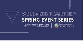 Wellness Together Spring Event Series Featured Photo