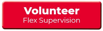 Flex supervision volunteer