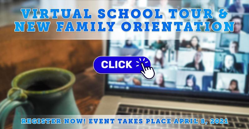 Virtual School Tour & New Family Orientation on April 8, 2021
