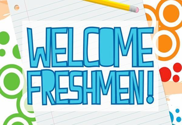 Welcome Freshman!