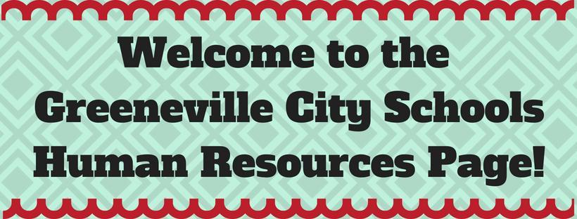 Welcome to the Greeneville City Schools Human Resources Page