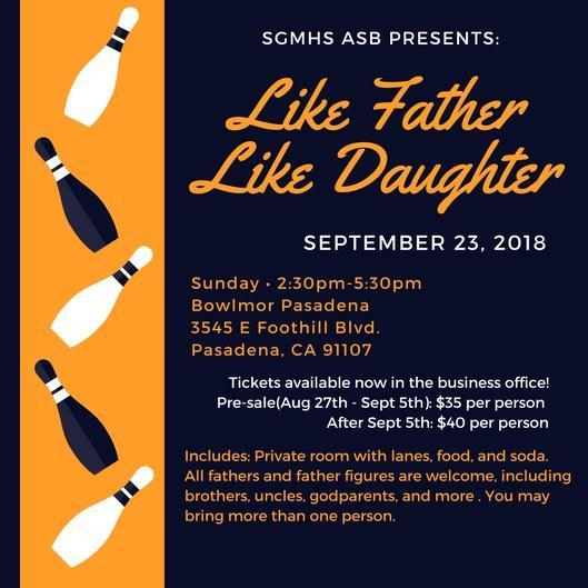 SGMHS ASB Is Proud To Announce Itu0027s Annual Father/Daughter Event September  23, 2:30 5:30pm