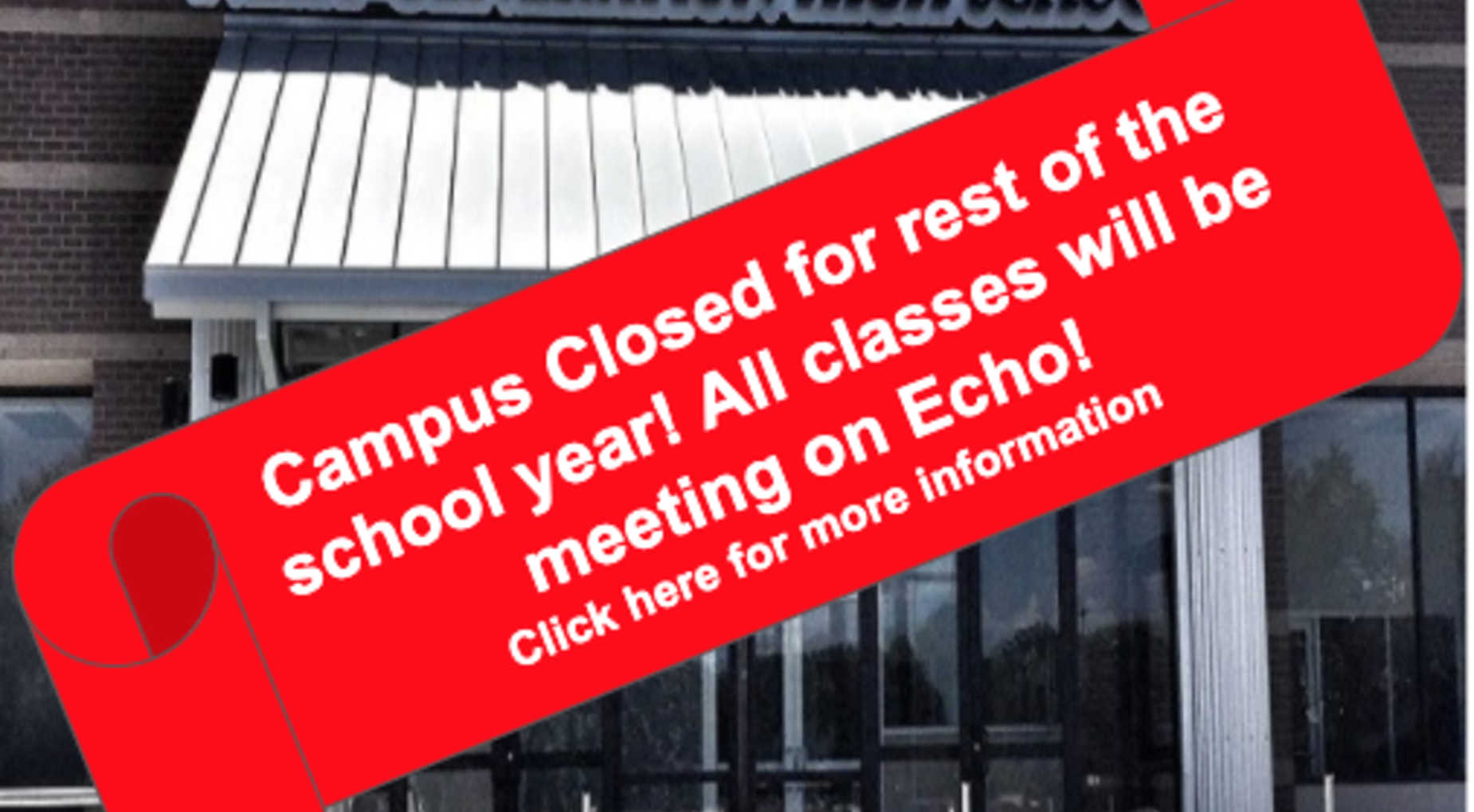 Campus Closed for remainder of 2019-2020 School year. All classes continuing online