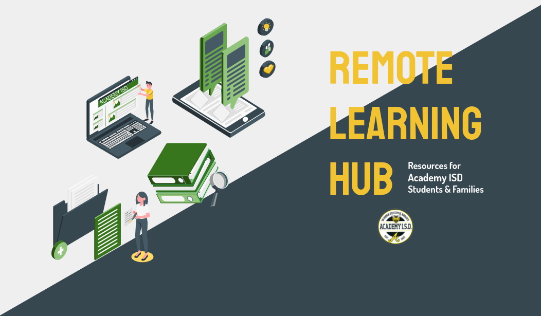 Academy ISD: Remote Learning Hub