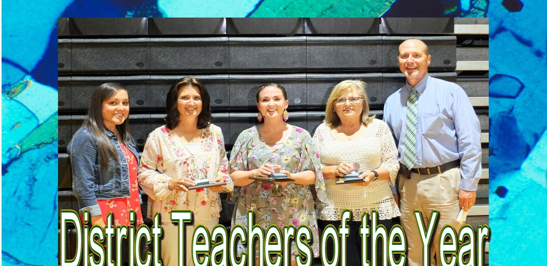 District Level Teachers of the Year
