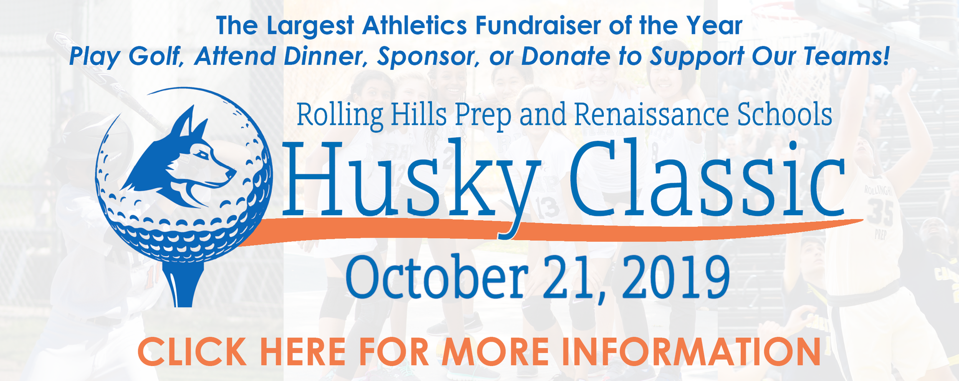 Husky Classic - October 21 - Largest Athletic Fundraiser of The Year - Click here for more information