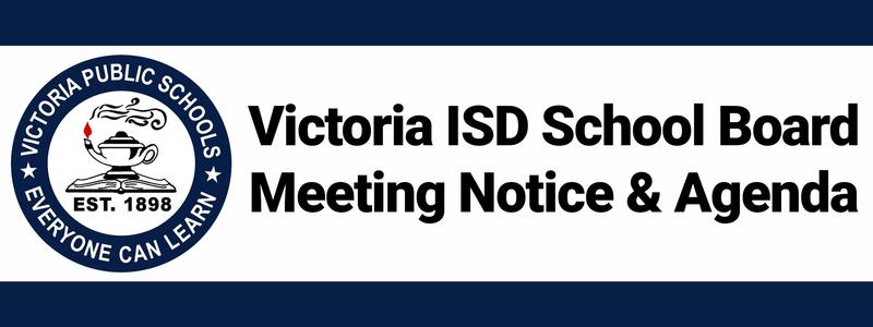 Victoria ISD Board Meeting and Notice