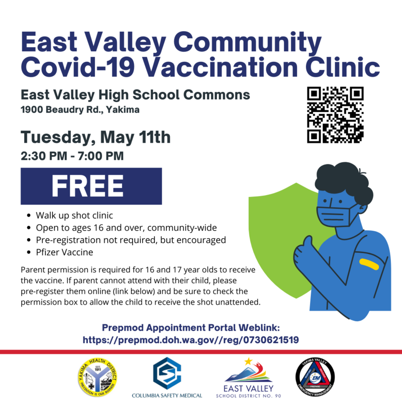 East Valley Community Vaccination Clinic will be held on Tuesday, May 11th from 2:30pm-7:00pm. Must be 16 years or older. FREE
