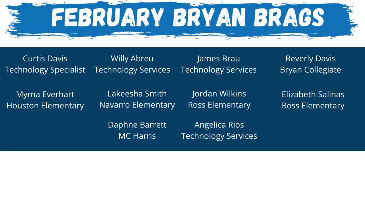 Bryan Brags February