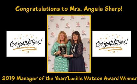 Congratulations to Mrs. Sharp 2019 Manager of the Year/Lucille Watson Award Winner!