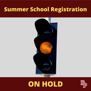Summer school reg on hold
