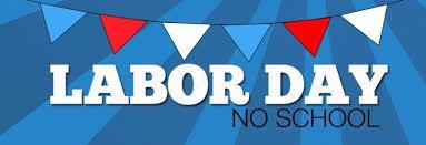 red and ble flags with the words Labor Day, No school below them