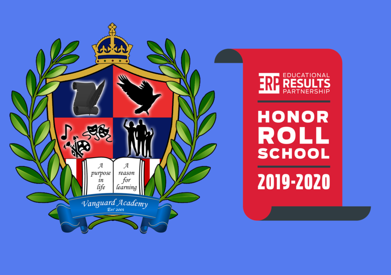 Vanguard Academy has been entered into the 2019-2020 Educational Results Partnership Honor Roll for the high academic achievement of our students!! Featured Photo