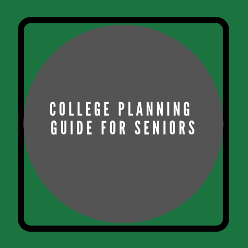 College Planning Guide for Seniors