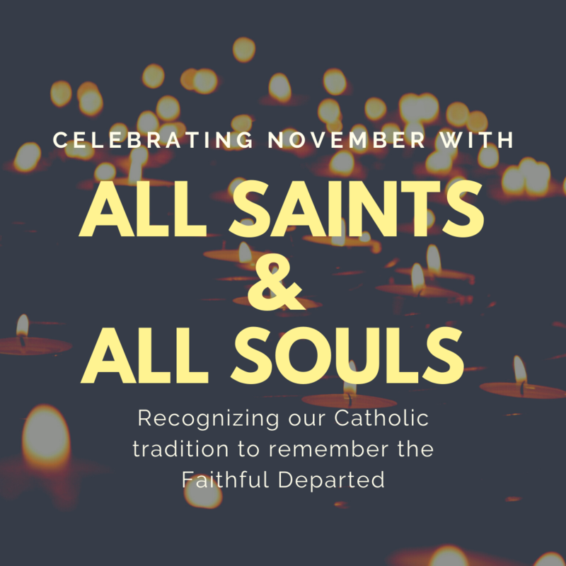 Celebrating November with All Saints and All Souls Featured Photo