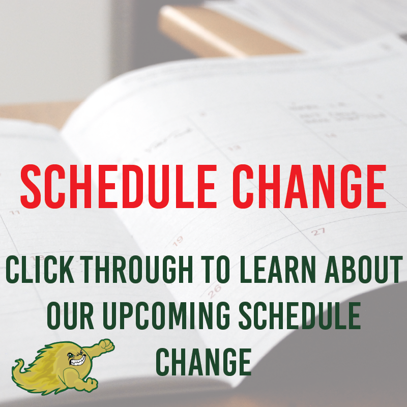 Calendar in background with text - Schedule Change - Click through to learn about our upcoming schedule change