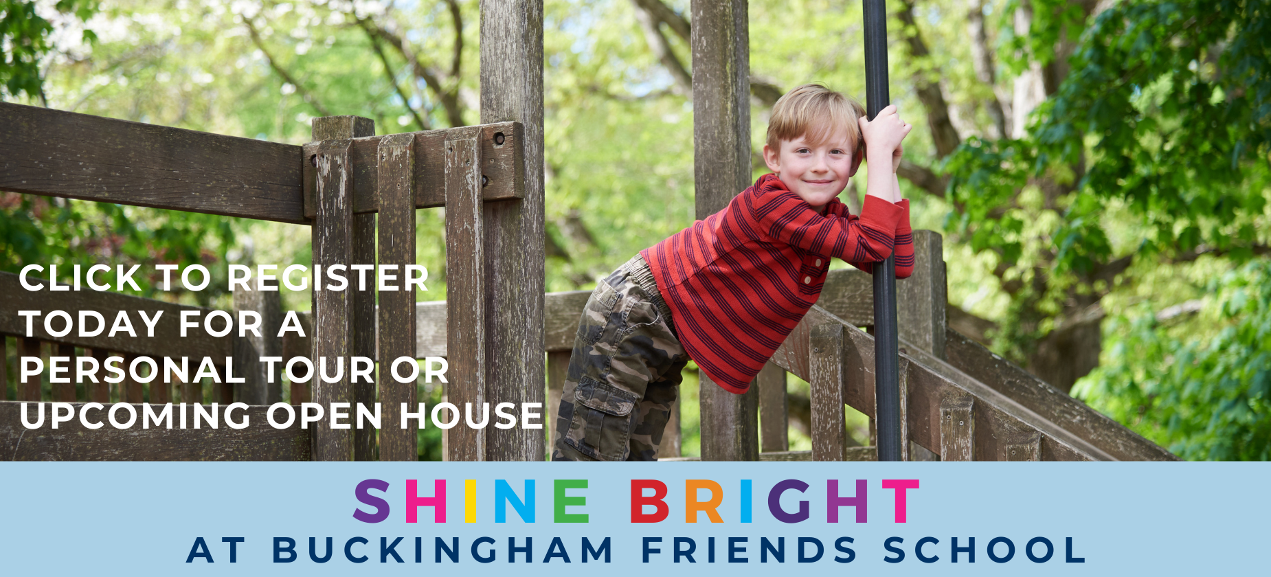 Click to register today for a personal tour or upcoming open house