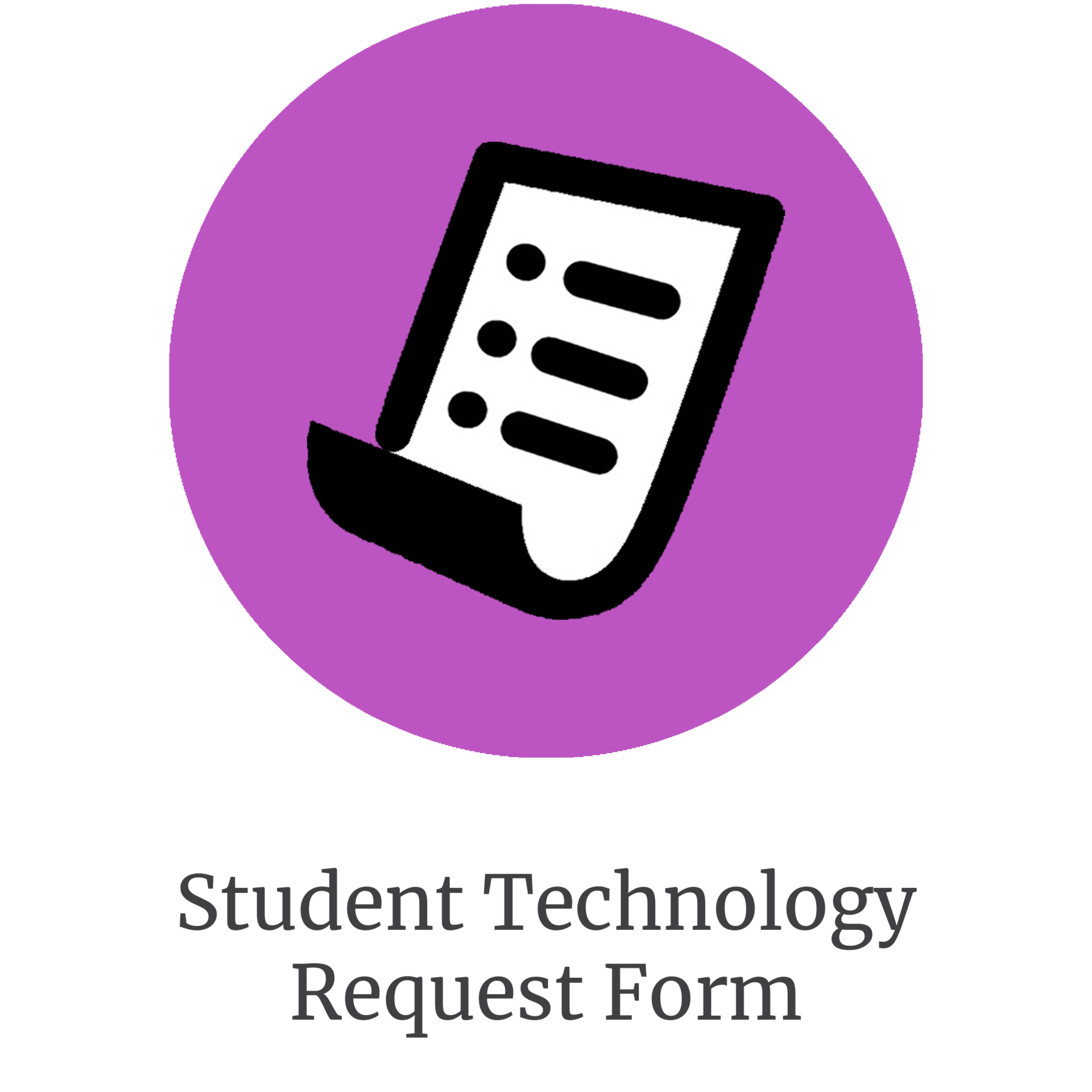 Student Technology Request Form